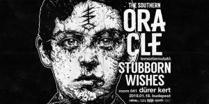 The Southern Oracle,  Stubborn & Wishes