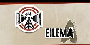 New date! - Alone in the Moon, EiLEMA, nís