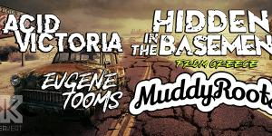 Cancelled! - Hidden in the basement (GR), Acid Victoria, Muddy Roots, Eugene Tooms