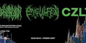 Blood Incantation (US), Engulfed (TR), CZLT (BE)