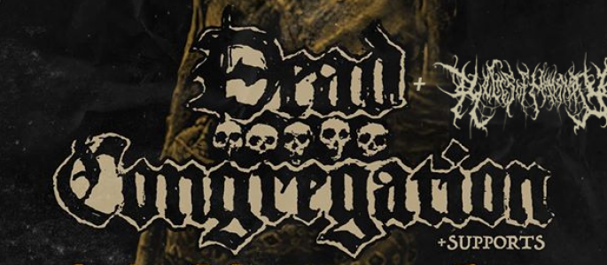 Dead Congregation (GR), Relics Of Humanity (BLR) + support