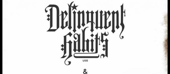 Delinquent Habits (usa)