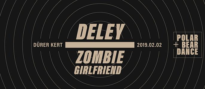 Deley, Zombie Girlfriend, Polar Bear Dance
