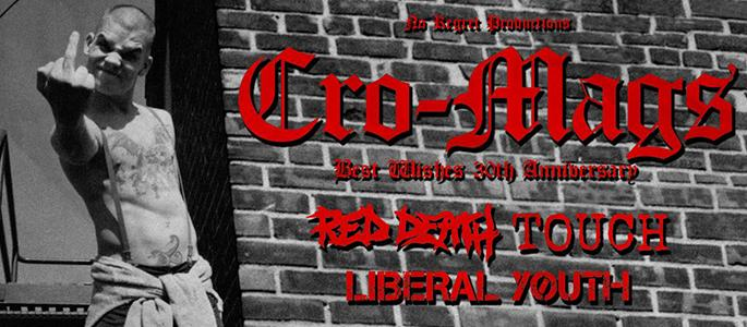 Sold out! Cro-Mags (US) - Best Wishes 30th Anniversary