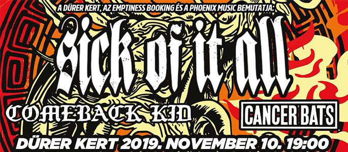 SOLD OUT! Sick Of It All (US), Comeback Kid (CA), Cancer Bats (CA)