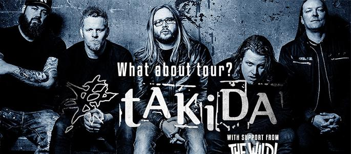 Cancelled! - Takida + The Wild! - What About Tour? 2020