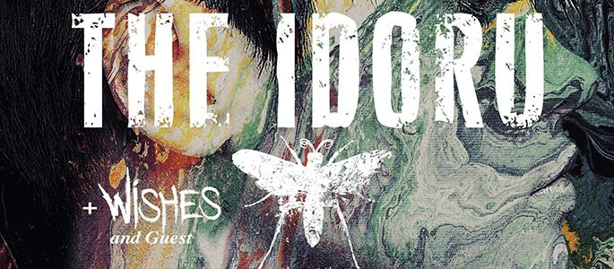 New date! - THE IDORU - EP Release Show, Wishes, guest