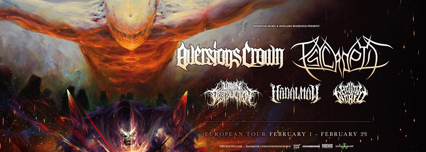 Aversions Crown x Psycroptic x Within Destruction & guests