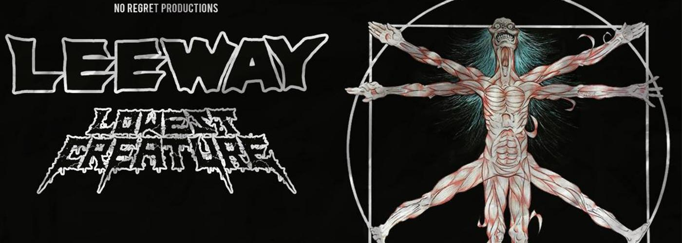 Leeway (US), Lowest Creature (SE)