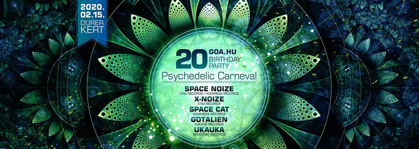 goa.hu 20th Birthday Party || Psychedelic Carneval