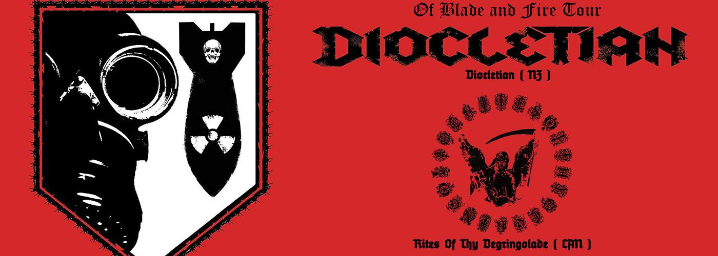 Diocletian (NZ), Rites Of Thy Degringolade (CA)