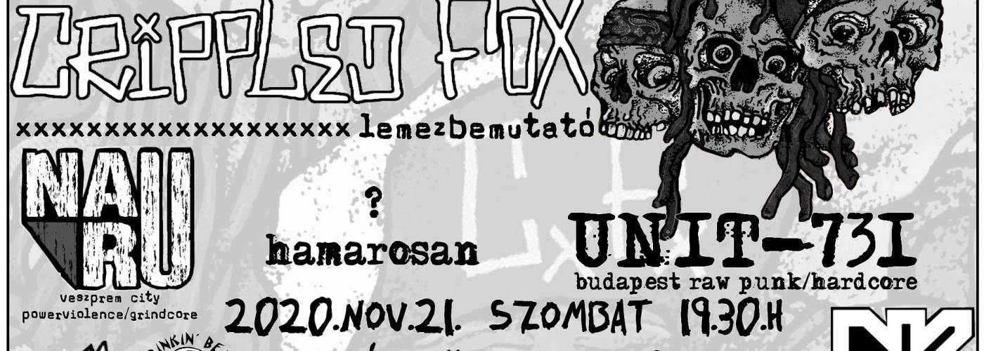 Crippled Fox album release + Nauru, Unit-731