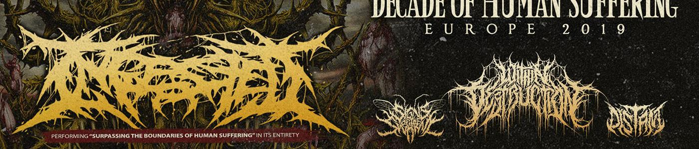 Ingested (UK) - Decade Of Human Suffering Tour