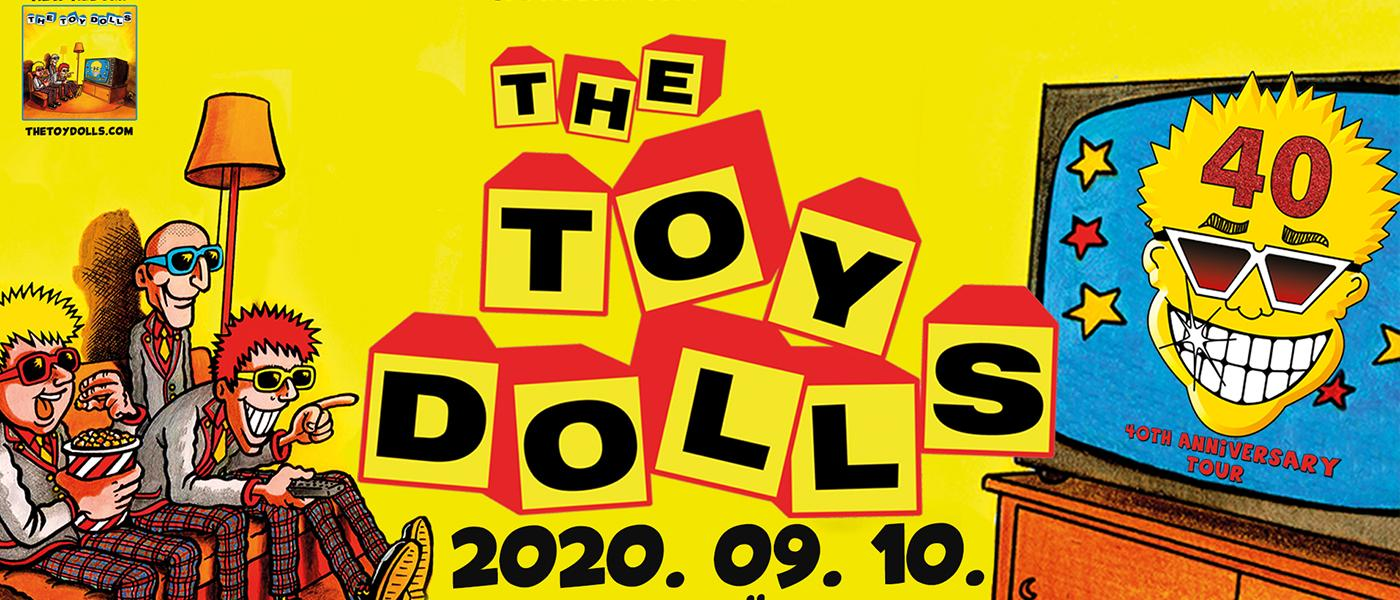 The Toy Dolls (UK) - 40th Anniversary Tour